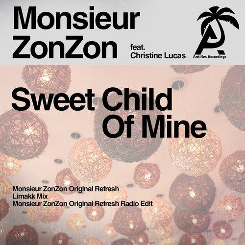 Monsieur ZonZon, Christine Lucas - Sweet Child O' Mine [894232 575425]